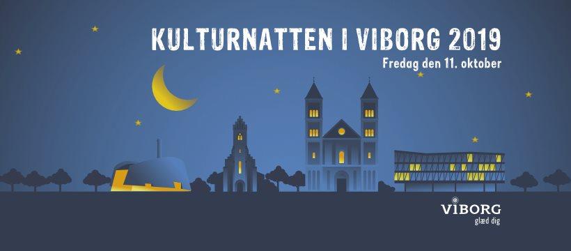 KULTURNAT I VIBORG FREDAG DEN 11. OKTOBER